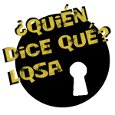 Who says that? LQSA